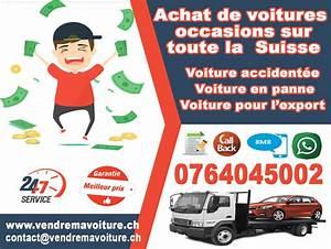 Achat Cash Voiture : reprise de voiture accident e monthey vendre ma voiture en suisse ~ Medecine-chirurgie-esthetiques.com Avis de Voitures