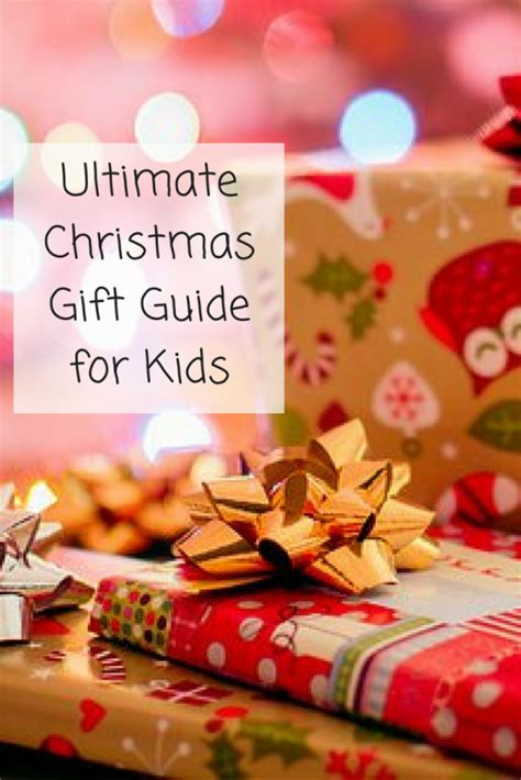 ultimate christmas gift guide for kids my money cottage