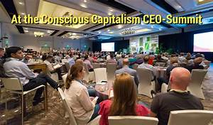 Conscious Capitalism And Reinventing Organizations  Bringing Cultural Evolution To Business