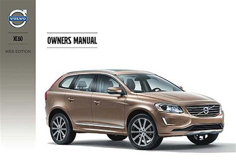 all car manuals free 2011 volvo s80 user handbook volvo xc60 owners manuals