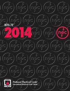 Nfpa 70  National Electrical Code  Nec  Softbound 2014 Edition