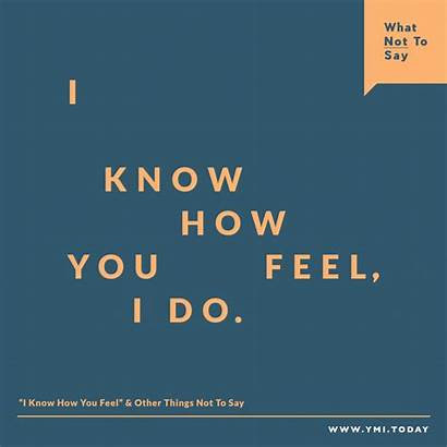 Things Say Feel Know Today Ymi Line