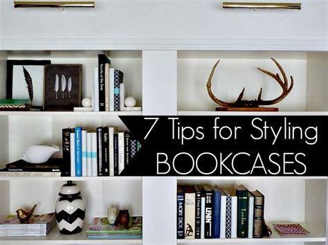 Bookcase Styles by 7 Tips On How To Style A Bookcase Diy
