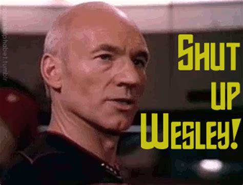 Shut Up Wesley Meme - star trek the next generation encounter at farpoint 1 01 geeks of christ