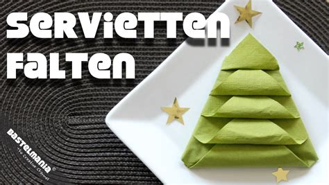 Servietten Falten Tannenbaum by Servietten Falten Anleitung Tannenbaum Weihnachten Diy