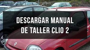 Descargar Manual De Taller Renault Clio 2
