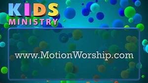 Kids Ministry Bubbles HD Church Announcements Motion ...