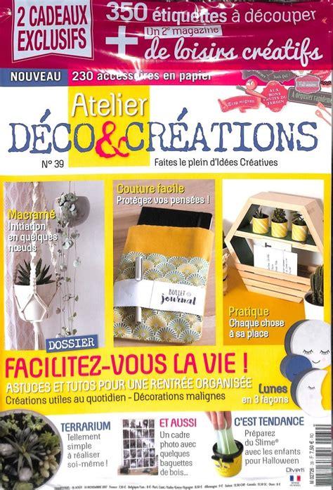 abonnement atelier d 233 co et cr 233 ations abonnement magazine par toutabo