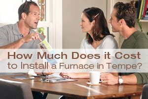 how much does it cost to install a furnace in tempe