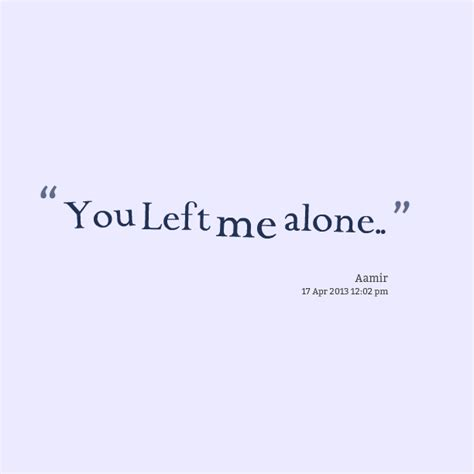 Why You Left Me Quotes. Quotesgram