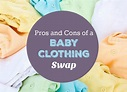 Pros and Cons of a Baby Clothing Swap - Trimester Fashion