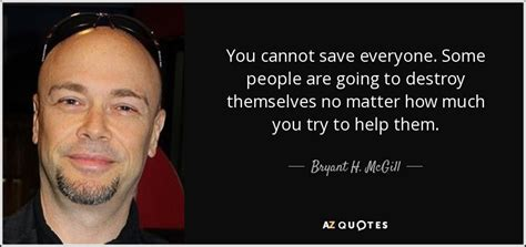 Top 25 Quotes By Bryant H. Mcgill (of 316)