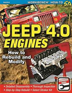 Jeep 4 0 242 Engine How To Rebuild Modify Service Repair