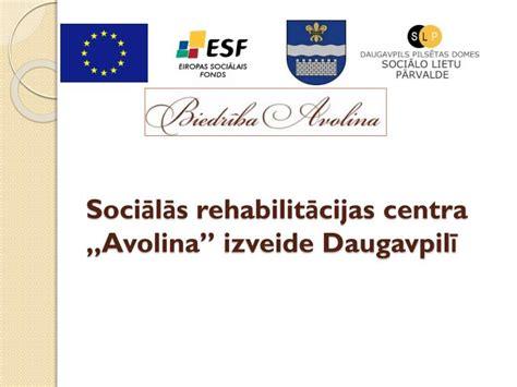 """PPT - Sociālās rehabilitācijas centra """" Avolina"""