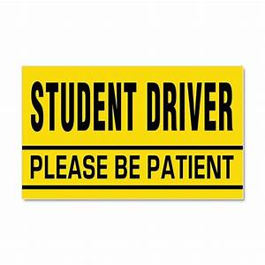 student driver be patient car magnet 20 x 12 by With kitchen colors with white cabinets with student driver sticker