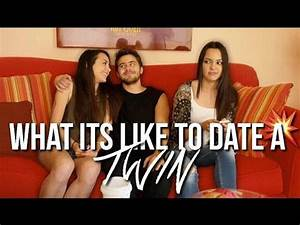 What It's Like To Date A Twin - YouTube