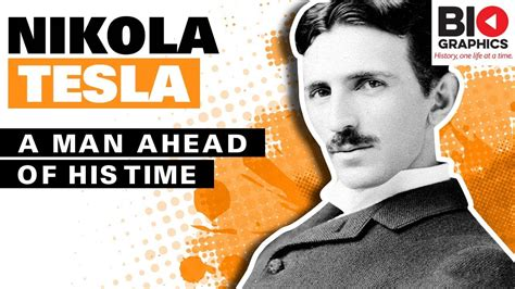 Nikola Tesla: A Man Ahead of His Time - YouTube