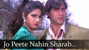 Jo Peete Nahin Sharab - Salman Khan - Sridevi - Anupam ...