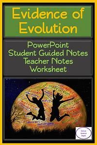Evidence Of Evolution  Powerpoint  Student Guided Notes