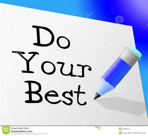 Do Your Best Represents Try Hard And Correspondence Stock