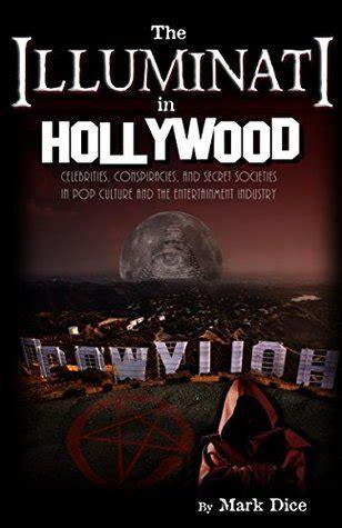 illuminati  hollywood celebrities conspiracies