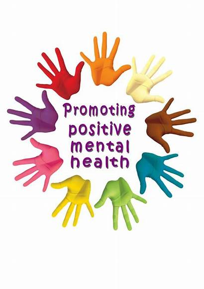 Mental Health Positive Promoting Being Well Issuu