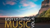 Easy Listening Music Vol.8 - Guitar Music, Soft ...