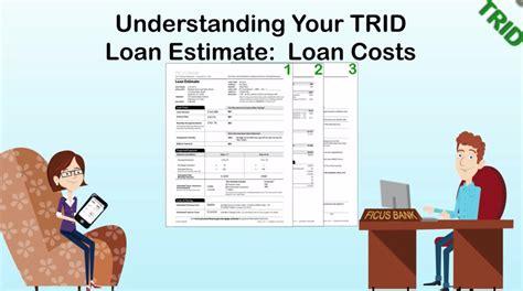 understanding  loan estimate page  loan costs
