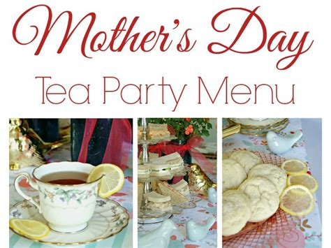Celebrate Mothers Day Pretty Luncheon by Tea Menu For A S Day Luncheon