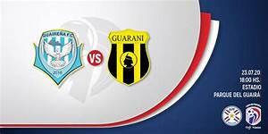 Guaire U00f1a 1 Vs 1 Guaran U00ed Por La Novena Jornada De La Liga De Paraguay