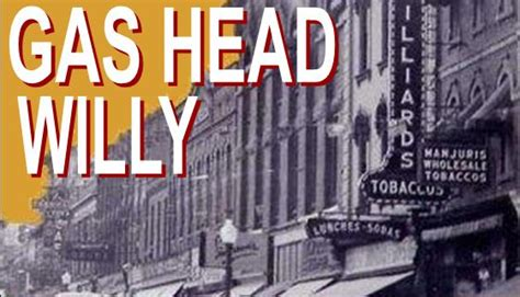 gas head willy historic roxy theatre