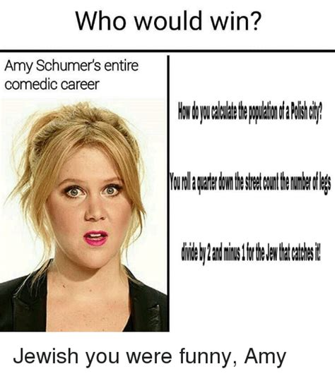 Amy Schumer Memes - amy schumer meme 28 images amy schumer memes dankmemes amy schumer meme who would win amy