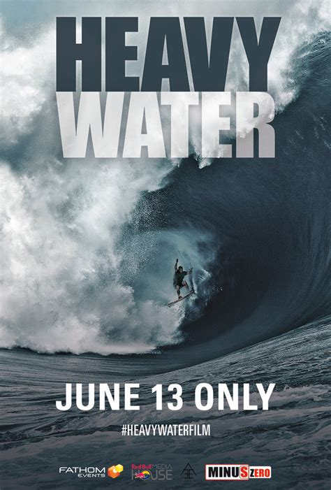 water heavy movie wave story surfer into fletcher nathan theaters june drops