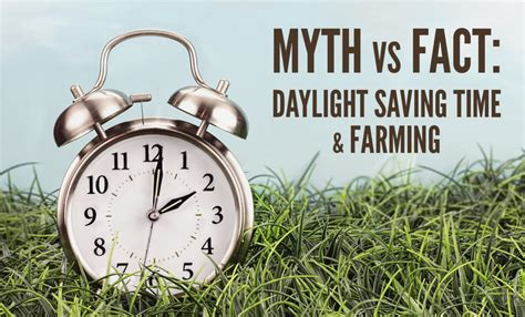 myth fact daylight saving time farming