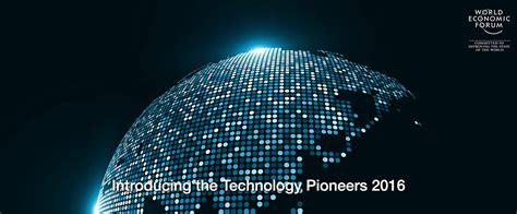 technology pioneers  world economic forum