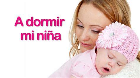 A Dormir Mi Niña  Cancion De Cuna Para Bebes Con Letra