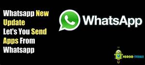 WhatsApp New Update: Allows you to Send Apps and Games to ...