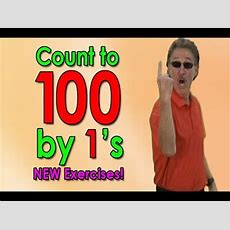 New Count To 100 Song  Let's Get Fit Ver 2  Counting To 100 By 1's  Jack Hartmann Youtube