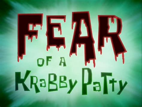Fear Of A Krabby Patty Nickelodeon Fandom Powered By Wikia