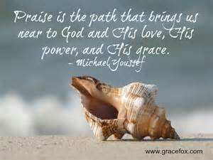 Praise God for His Grace