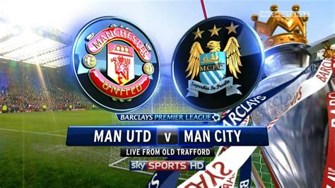 Manchester City Vs Man United 25032014 Match Preview