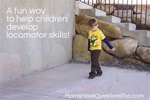 Locomotor Skills Activities for Preschool - Moms Have ...
