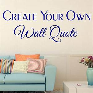 Custom wall stickers by wall art quotes designs by gemma for Custom wall decal