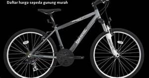 Daftar Harga Sepeda Gunung Murah Terbaru All Merk United