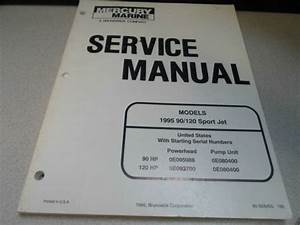 1995 Mercury Marine Service Shop Manual 90  120 Sport Jet Oem Boat 90