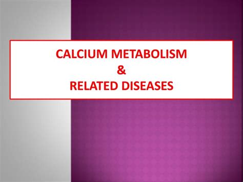 ppt calcium metabolism related diseases powerpoint presentation id 4023280