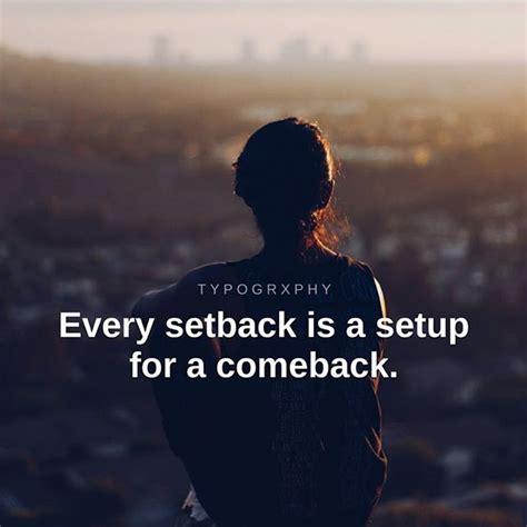 setback   setup   comeback pictures