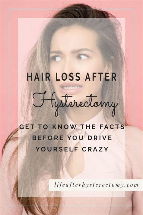 Hair Loss After Hysterectomy - Take 10 Minutes To Read The ...