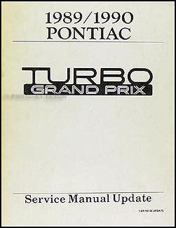 motor repair manual 1990 pontiac grand prix electronic valve timing 1989 1990 pontiac turbo grand prix repair shop manual original supplement