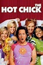 The Hot Chick (2002) - Posters — The Movie Database (TMDb)